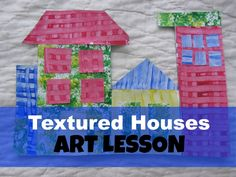Textured Houses Art Lesson: The Unlikely Homeschool.  Great lesson to do with multiple ages.