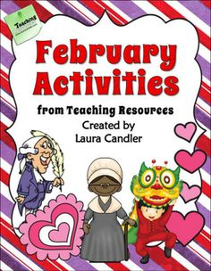 FREE from Laura Candler ~ February Activities Mini Pack. Downloaded more than 150,000 times from TpT. Need engaging activities for February? This 24-page packet offers ready-to-use lessons and activities for February that foster higher level thinking while motivating students. Activities include math word problems, a candy heart fraction lesson, a friendship poetry activity, a word challenge, and directions for writing a President or Black History biography.