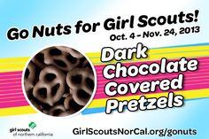 Dark Chocolate Covered Pretzels - Girl Scouts NorCal's Fall Nut & Magazine Sale is Oct. 4-Nov. 24, 2013! Help girls raise funds for fall activities and service projects! http://www.girlscoutsnorcal.org/gonuts