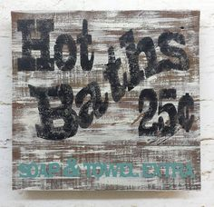 Rustic shabby chic Hot Bath sign barnwood by ThePinkToolBox, $21.00