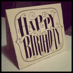 Happy birthday to you! #typography #handlettering #duh   (Taken with Instagram)