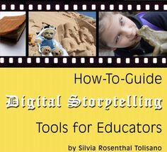 Digital Storyteller - Tools for Educators