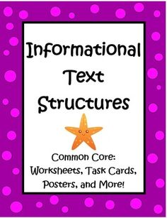 Informational Text Structures by The Teacher Next Door, is a 60 page complete packet filled with task cards, graphic organizers, worksheets, posters, doubled sided practice passages, writing activities, foldables, a flip book and more! This Common Core unit was created to teach text structures in a variety of engaging ways. $
