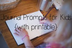 Journal Prompts for Kids {with printable} | Happiness is here