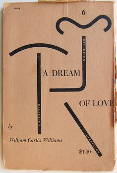 Book cover design by Alvin Lustig for A Dream of Love by William Carlos Williams. New York: New Directions, c1948