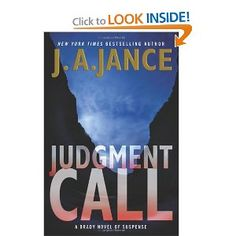 murder mystery female sheriff set in Arizona - Judgment Call: A Brady Novel of Suspense (Joanna Brady Mysteries) by J A Jance