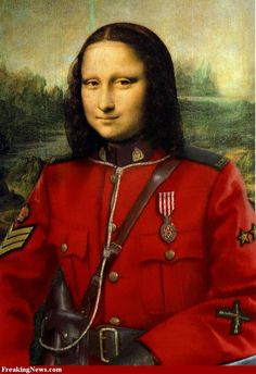 MONA LISA AS A CANADIAN MOUNTIE....BY FREAKINGNEWS....PARTAGE OF NANCY NICHOLS....