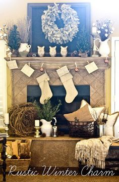 Rustic Winter Charm Mantel. Just looking at this picture makes me feel warm inside.