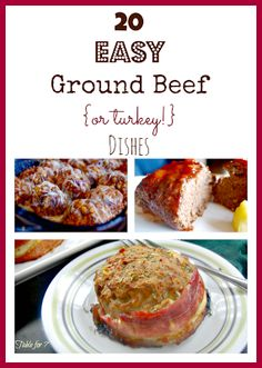 20 Easy Ground Beef {or Turkey} Dishes from Table for 7
