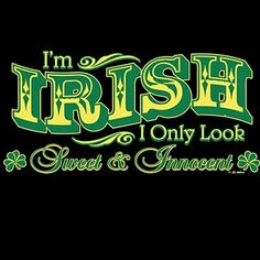 I'm Irish! thing irish, irish girl, irish shirt