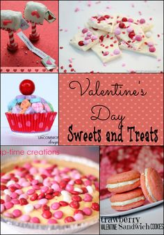 Valentines Day Sweets and Treats  www.uncommondesignsonline.com #valentines  #valentinestreats