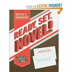 Ready, Set, Novel!: A Workbook by Lindsey Grant. $11.53. Publication: October 5, 2011. Publisher: Chronicle Books; Workbook edition (October 5, 2011)
