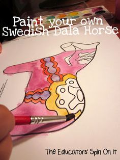 "Preschool: ""Around The World Theme.""    Paint your own Swedish Dala Horse and many more resources for learning about Sweden - General Idea to use as template"