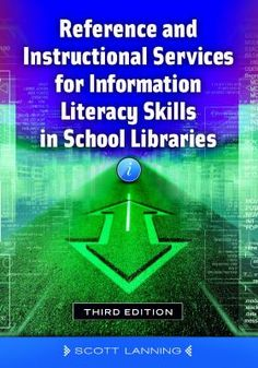 Reference and instructional services for information literacy skills in school libraries / Scott Lanning / Santa Barbara, CA : Libraries Unlimited, [2014]  This concise book provides a solid foundation in providing reference services to students as well as teachers. It details all aspects of providing essential reference services in the context of the AASL Standards, the Common Core State Standards, and the evolving role of today's school librarian.