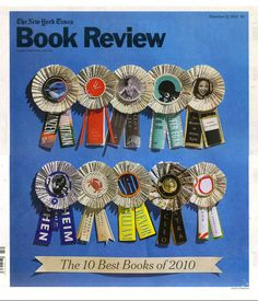 The 10 Best Books of the Year The New York Times  Each ribbon was made from the book jacket which was nominated in the category: Best Book of the Year. - 2012 -  Photography: Ragnar Schmuck