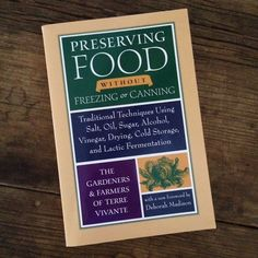 Cookbook review: Preserving Food without Freezing or Canning | Recipe Renovator