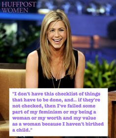 Jennifer Aniston Says Her 'Value As A Woman' Has Nothing To Do With Having Children http://huff.to/1AUuHYS