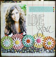 """Love You"" scrapbook layout by Laura Vegas for Creating Keepsakes magazine, as seen on Club CK, a free scrapbooking community from Creating Keepsakes magazine. #scrapbook #scrapbooking #creatingkeepsakes and accordion pinwheels"
