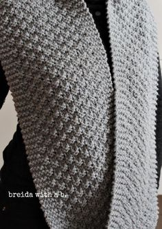 """simple knitting-silver grey cowl:Cast on 28 stitches with TWO strands of medium weight (4) yarn. Row 1-2: K4, *k2, p2, repeat from * until last 4 stitches, K4  Row 3-4: K4, *p2, k2, repeat from * until last 4 stitches, K4  (i think this is called """"double seed stitch"""")"""