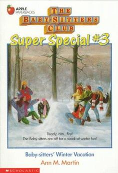 The Baby-Sitters Club Super Special #3 Baby-sitters' Winter Vacation