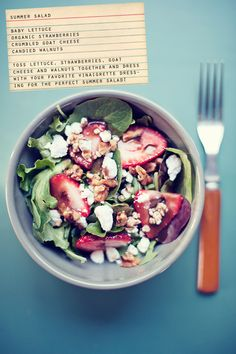 Summer Salad with Strawberries and Goat Cheese.