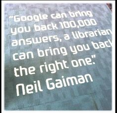 """""""Google can bring you back 100,000 answers, a librarian can bring you back the right one."""" - Neil Gaiman quote on library carpet in Australia"""