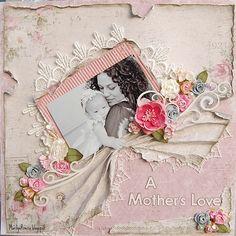 A Mother's Love- ***MAJA DESIGN*** - Scrapbook.com