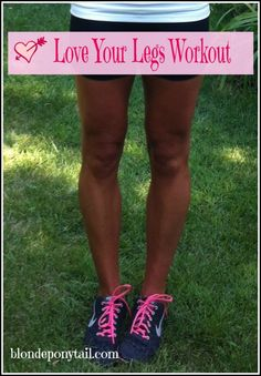 Love Your Legs Workout!