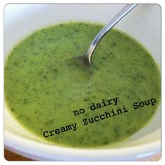 Easy Creamy Zucchini Soup | No dairy! Works great for Phase 1 if you omit the oil, or Phase 3 if you include it. #FastMetabolismDiet