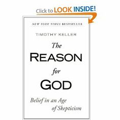 The Reason for God: Belief in an Age of Skepticism: Timothy Keller: 9781594483493: Amazon.com: Books