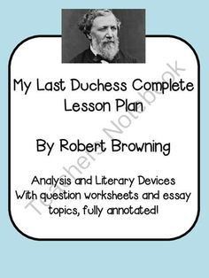 robert brownings my last duchess and shakespeares othello essay The poem my last duchess by robert browning is about a powerful duke and his beautiful wife who lived in 16th century so while comparing shakespeare's othello and browning's  the last duchess haven't found the essay you want get your custom essay sample.