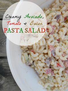 Creamy Avocado, Tomato and Bacon Pasta Salad