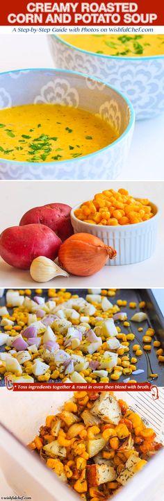 Creamy Roasted Corn and Potato Soup // wishfulchef.com