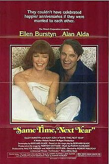 Same Time, Next Year - One of my all-time favorite movies.