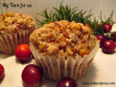 My Turn for us: Cranberry Muffins with Pecan Streusel