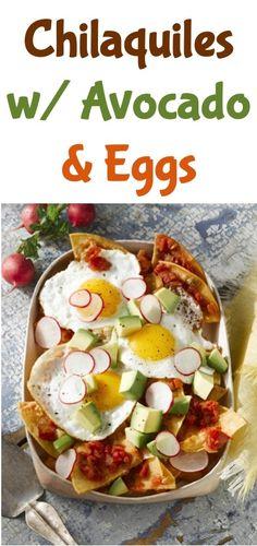 Chilaquiles With Avocado And Eggs Recipe! #avocado #recipes