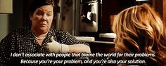 Couldn't agree with this more. From the movie Bridesmaids)