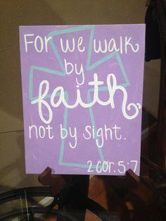 Walk By Faith 2 Cor. 5:7 Hand-Painted Canvas via Etsy
