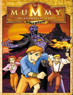 #TheMummy The Animated Series
