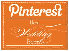 Best Wedding Pinterest Boards Pt. II