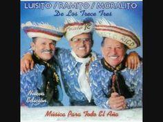 Ramito,Moralito y Luisito De Los Trece Tres