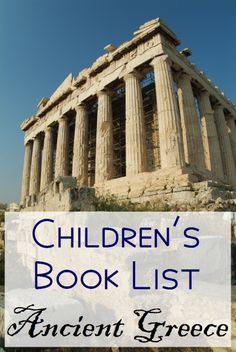 Children's Books for Ancient Greece.  #Free Download for your #Homeschool.  A great resource for learning history through #living books.