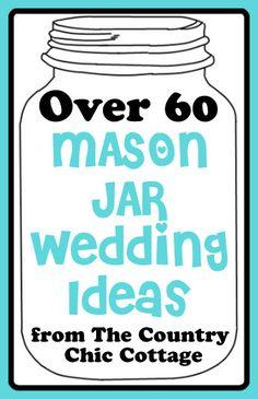 Over 60 Mason Jar We