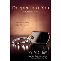 Deeper in You: A Crossfire Novel