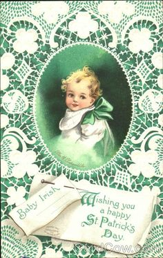 Baby Irish Wishing You A Happy St. Patrick's. #St_Patricks_Day #cards #vintage #illustrations