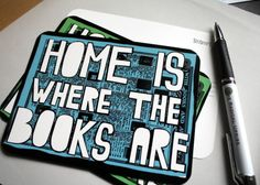 Home is where the books are.