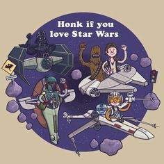 Honk if you love Star wars
