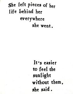 Feeling the sunlight...would be a freaking awesome double-wrist tattoo...if I could get them...