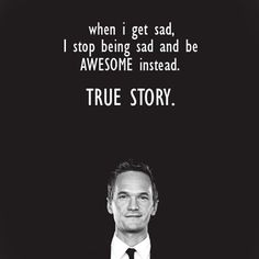 Barney Stinson. That guy's awesome.