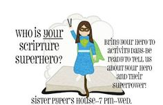 Who is your scripture superhero?